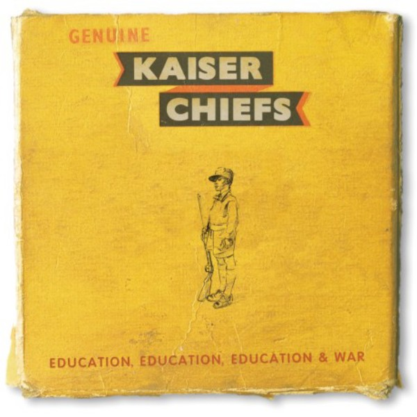 Kaiser Chiefs - «Education, Education, Education and War»